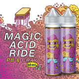 [C] Magic Acid Ride - PB & Cray (120 mL) [CA Tax-in]