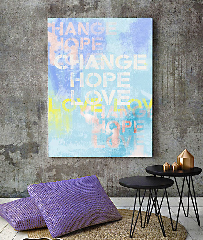 Wisdom words by luxuriouswalls.com positive affirmation art paintings and prints for home decor and interior design Change Hope Love painting purple cushion