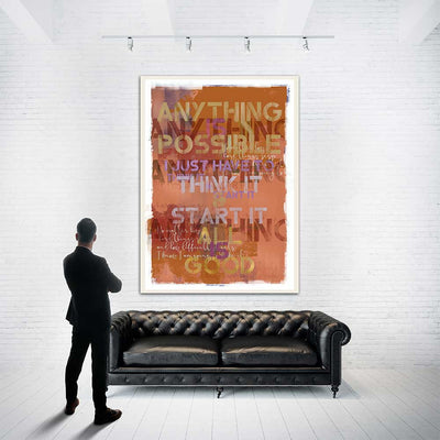 Anything is possible, All Is Good Original Painting - Luxurious Walls