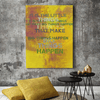 Big Things Happen Fine Art Print - Luxurious Walls