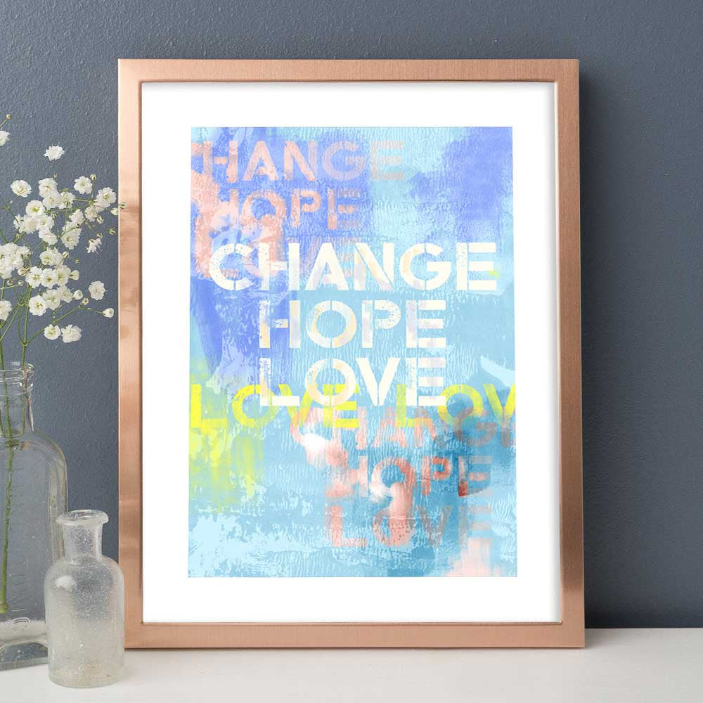 Change Hope Love - Luxurious Walls
