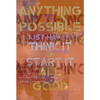 Anything Is Possible, All is Good Fine Art Print - Luxurious Walls