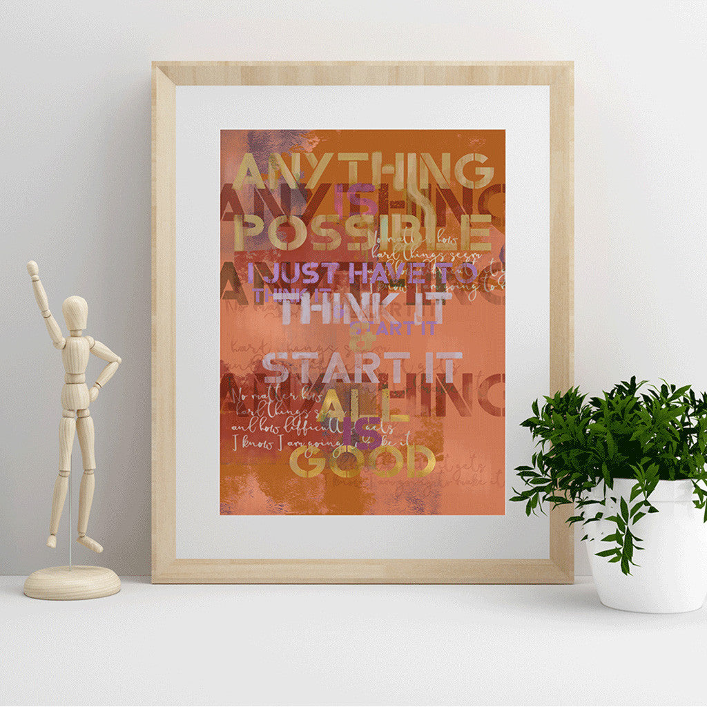 Anything Is Possible, All is Good - Luxurious Walls