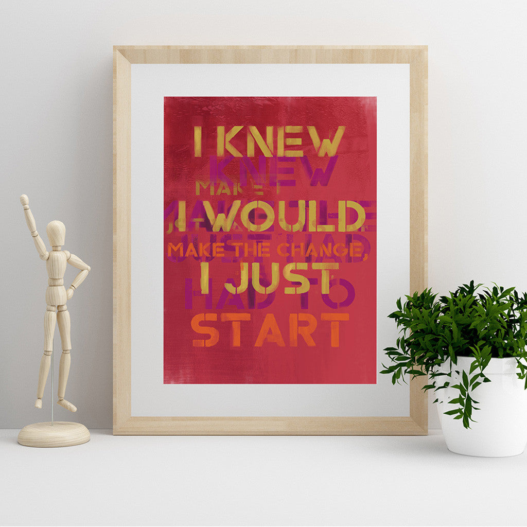 I Knew I Would Make It Fine Art Print - Luxurious Walls