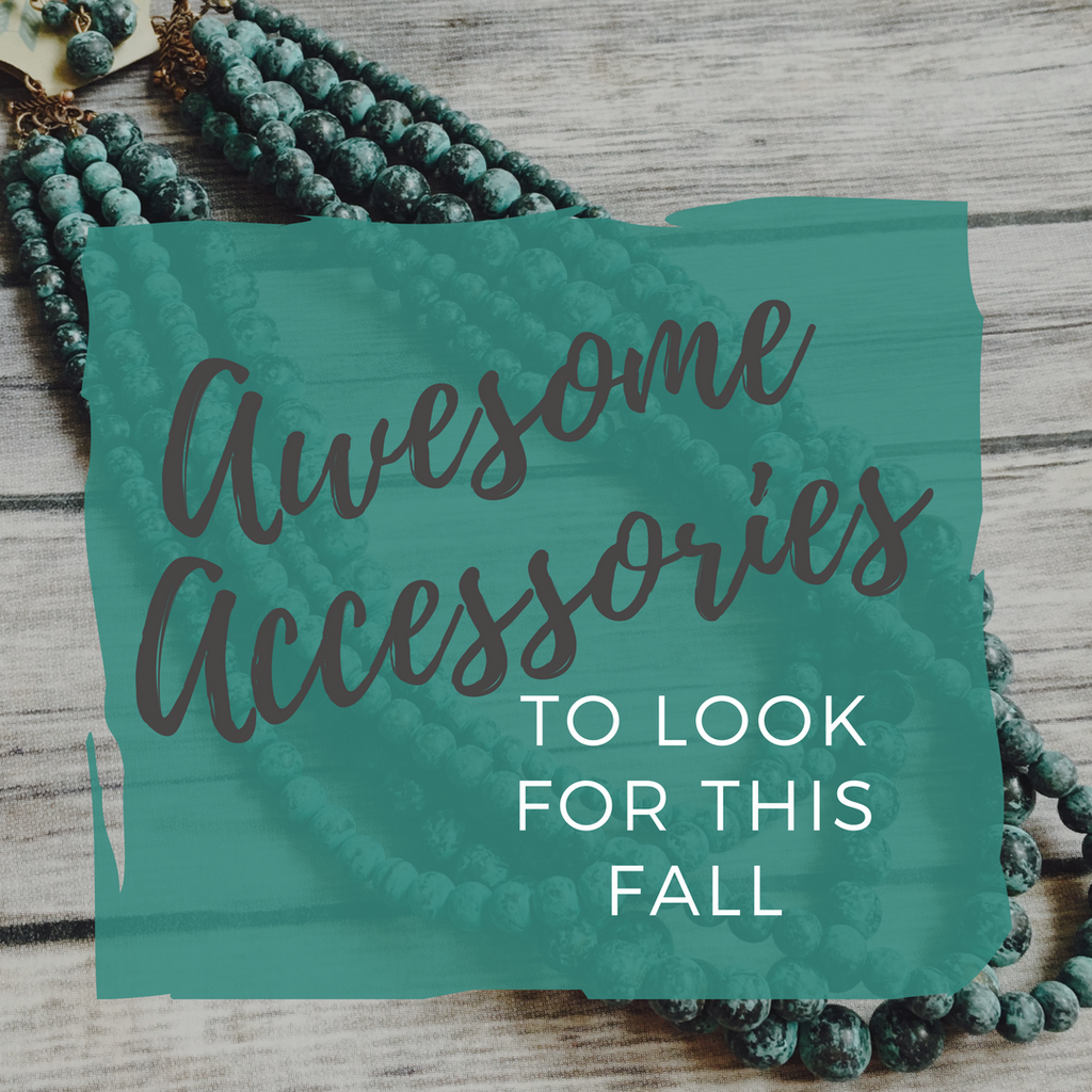 Amazing Accessories to Look for This Fall