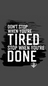 Wallpaper Wednesday - Don't Stop When You're Tired, Stop When You're Done