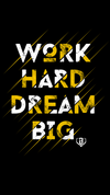 Wallpaper Wednesday - Work Hard Dream Big