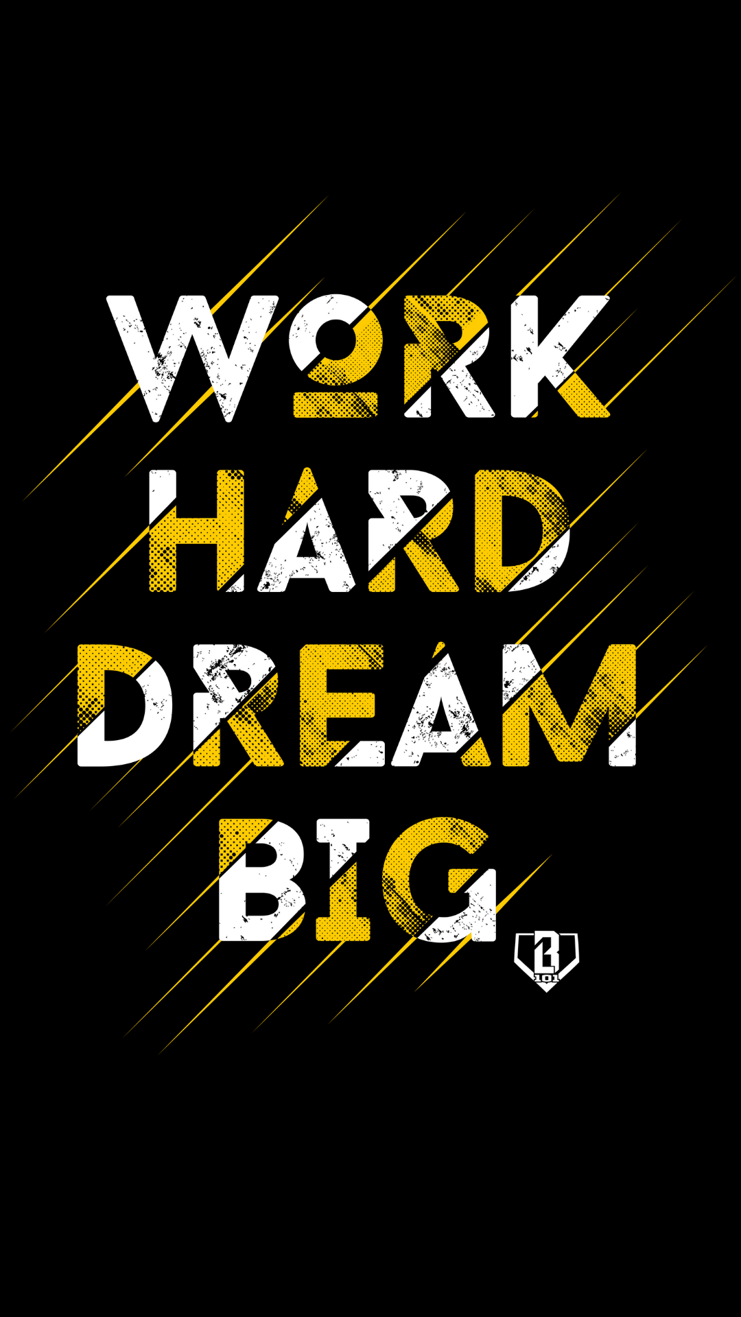 Work Hard Dream Big Phone Wallpaper