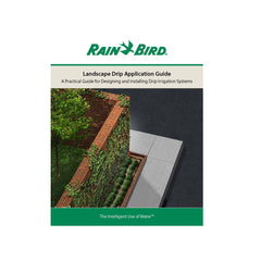 Rain Bird Landscape Drip Application Guide