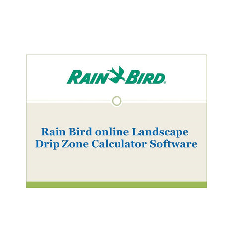 Rain Bird Landscape Drip Zone Calculator Software