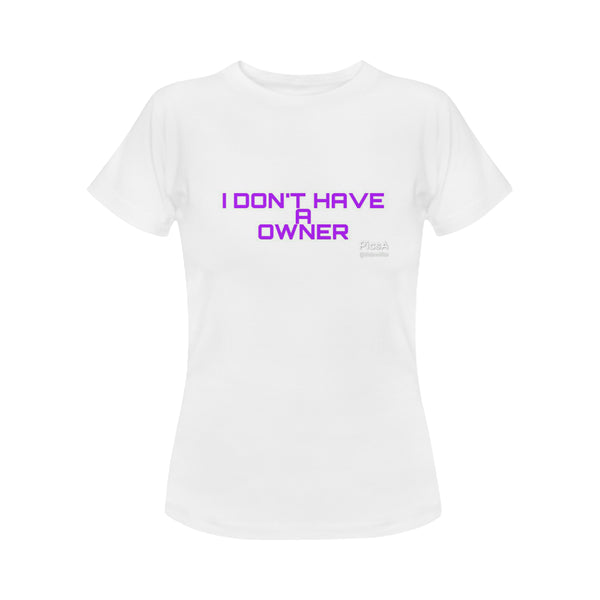 I Don't have a Owner Women's Classic T-Shirt (Model T17) - kdb solution