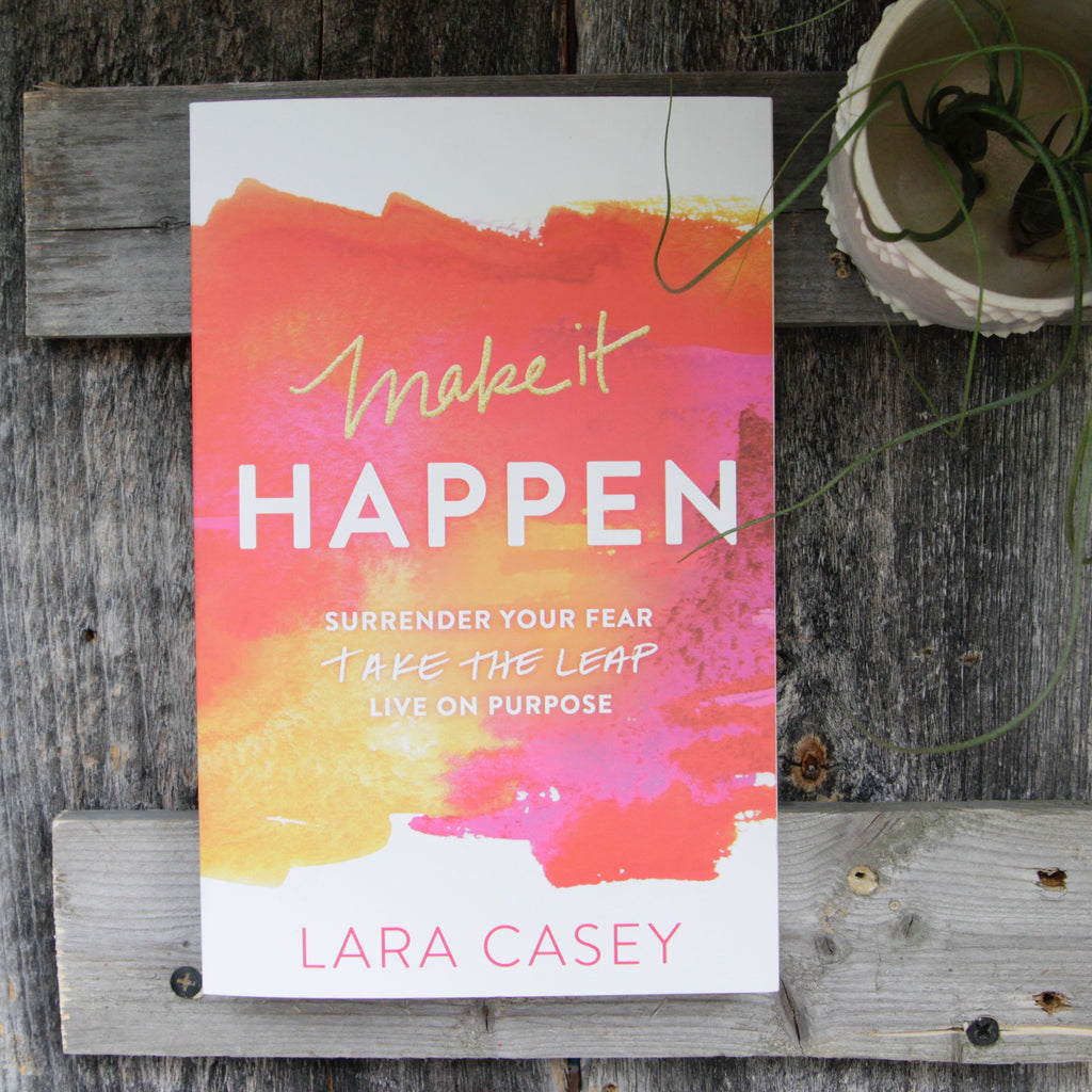 Lara Casey - Make It Happen