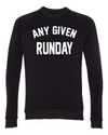 Any Given Runday- Unisex Sweatshirt - OnYourMarQ Running Co.