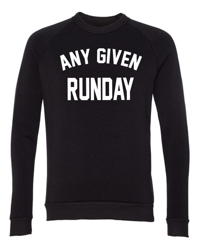 Any Given Runday- Unisex Sweatshirt