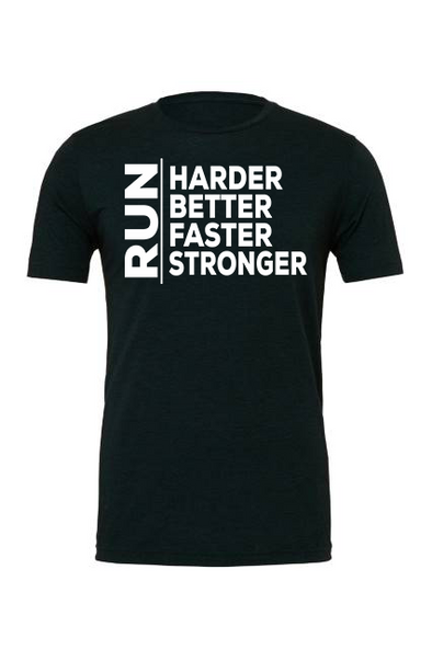 Harder-Better-Faster-Stronger Unisex Tee - OnYourMarQ Running Co.