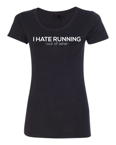 I Hate Running-out of WINE!! Women's Triblend Tee - OnYourMarQ Running Co.