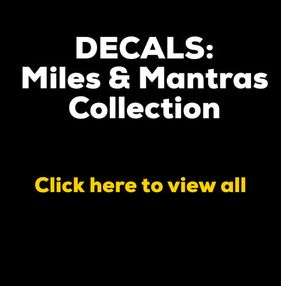 Decals - Miles & Mantras Collection - OnYourMarQ Running Co.