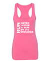 Never Judge a Run by it's Distance - Racerback Tank - OnYourMarQ Running Co.