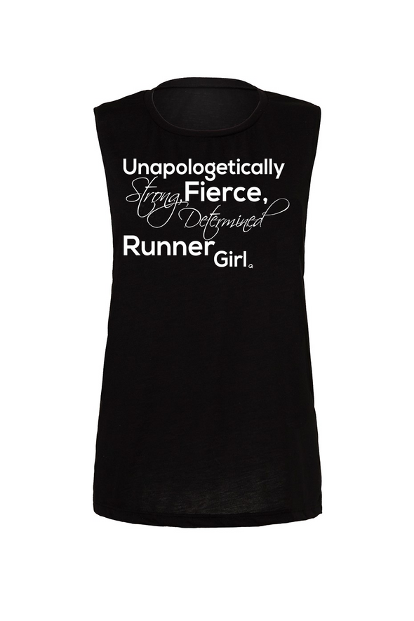 Unapologetically Strong fierce Determined Runner girl tank