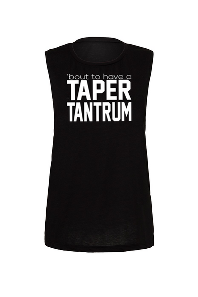 Taper Tantrum - OnYourMarQ Running Co.