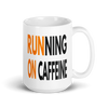 Running on Caffeine - Orange - OnYourMarQ Running Co.