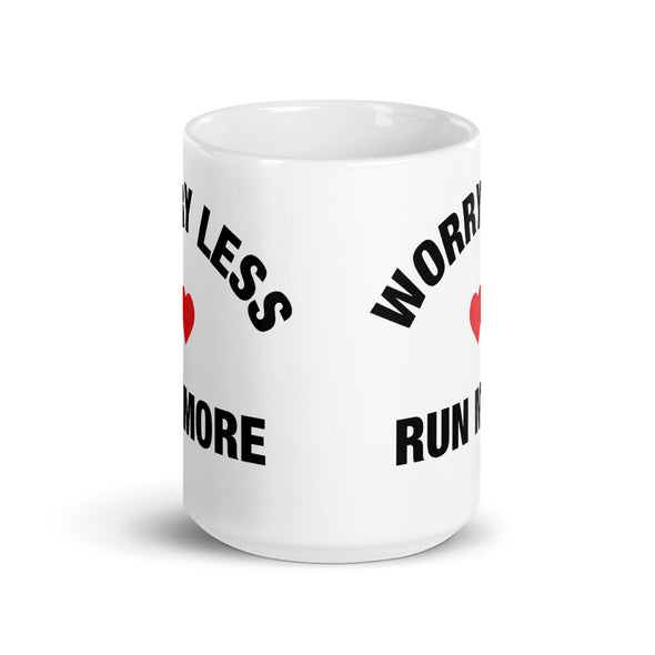Worry Less Run More - OnYourMarQ Running Co.