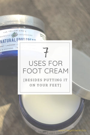 7 Uses for Foot Cream Besides Putting it on Your Feet