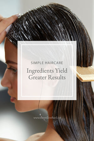 Simple Hair Care Ingredients Yield Greater Results