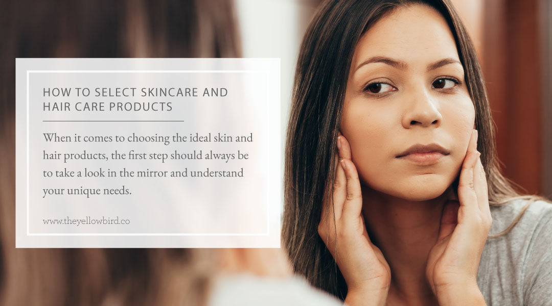 How to Select Skincare and Haircare Products