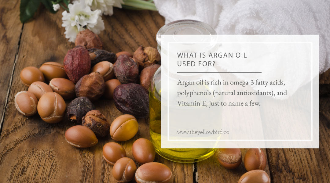 What is Argan Oil Used For