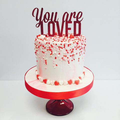 You Are Loved Cake