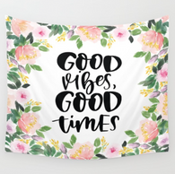 Good Vibes Good Times Tapestry