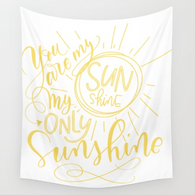 You are my Sunshine Tapestry {YELLOW}