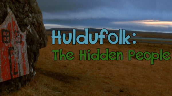 The Hidden People - Huldufólk