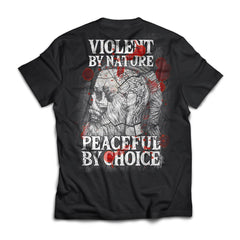 Viking Tshirt Apparel, Violent By Nature Peaceful By Choice, Back