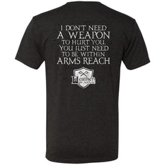 American made, Double sided T-shirt, I don't need a weaponApparel[Heathen By Nature authentic Viking products]
