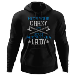 Shieldmaiden, Viking, Norse, Gym t-shirt & apparel, Act Like A Lady, FrontApparel[Heathen By Nature authentic Viking products]Unisex Pullover HoodieBlackS
