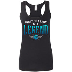 Shieldmaiden, Viking, Norse, Gym t-shirt & apparel, Be A Legend,FrontApparel[Heathen By Nature authentic Viking products]Ladies' Softstyle Racerback TankBlackS