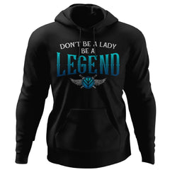 Shieldmaiden, Viking, Norse, Gym t-shirt & apparel, Be A Legend,FrontApparel[Heathen By Nature authentic Viking products]Unisex Pullover HoodieBlackS