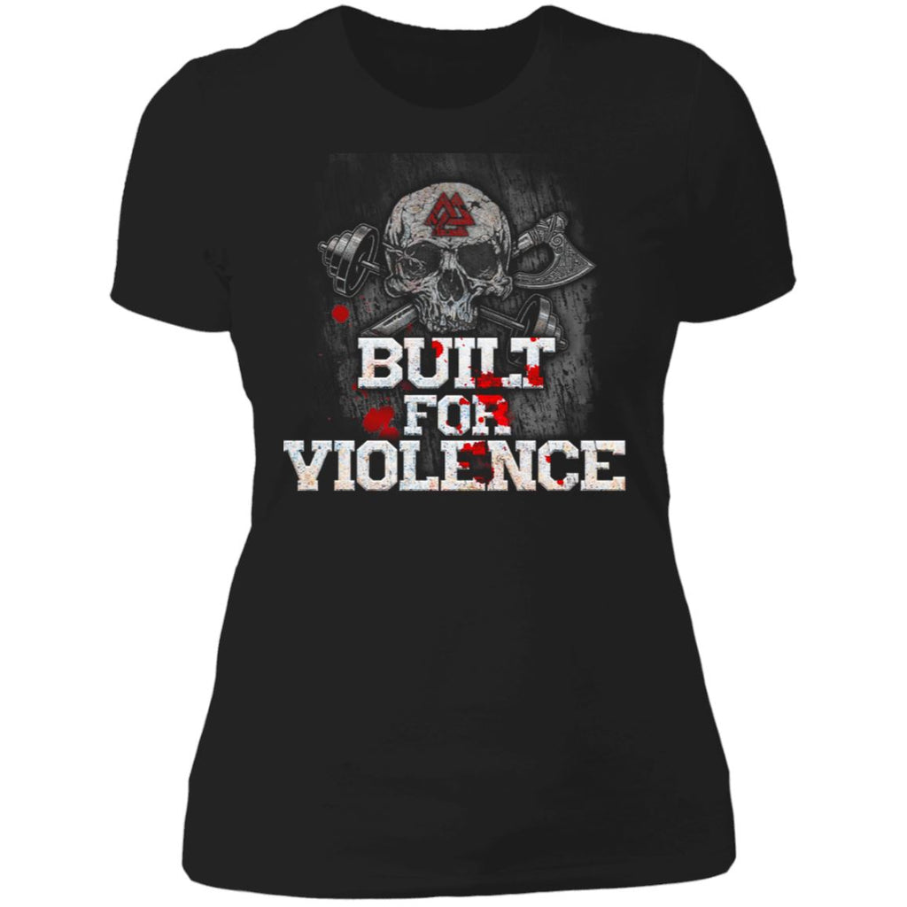 Shieldmaiden, Viking, Norse, Gym t-shirt & apparel, Built For Violence, FrontApparel[Heathen By Nature authentic Viking products]Next Level Ladies' T-ShirtBlackX-Small