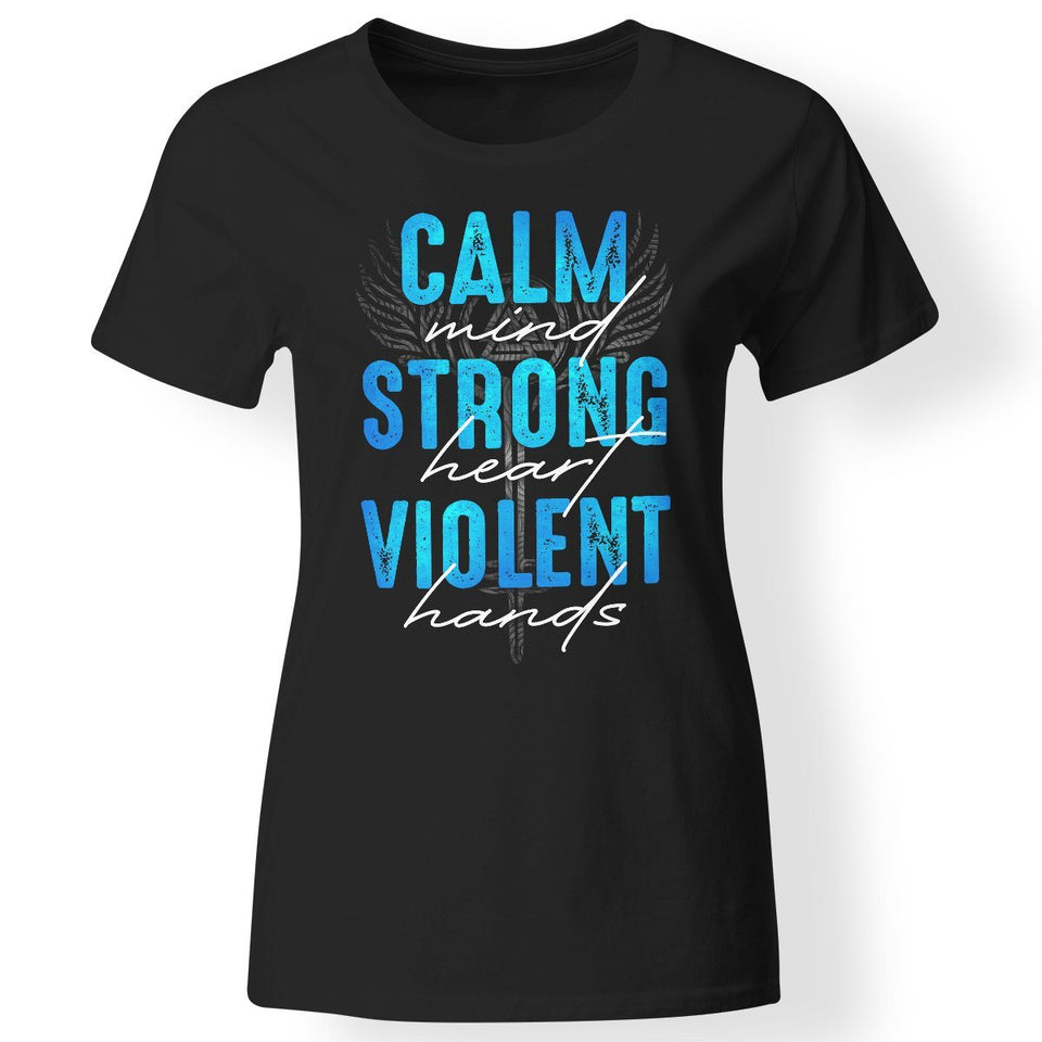 Shieldmaiden, Viking, Norse, Gym t-shirt & apparel, Calm - Strong - Violent, FrontApparel[Heathen By Nature authentic Viking products]Next Level Ladies' T-ShirtBlackX-Small