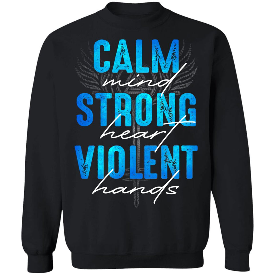 Shieldmaiden, Viking, Norse, Gym t-shirt & apparel, Calm - Strong - Violent, FrontApparel[Heathen By Nature authentic Viking products]Unisex Crewneck Pullover SweatshirtBlackS
