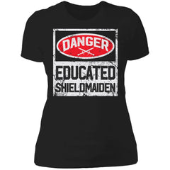 Shieldmaiden, Viking, Norse, Gym t-shirt & apparel, Danger educated shieldmaiden, frontApparel[Heathen By Nature authentic Viking products]Next Level Ladies' T-ShirtBlackX-Small