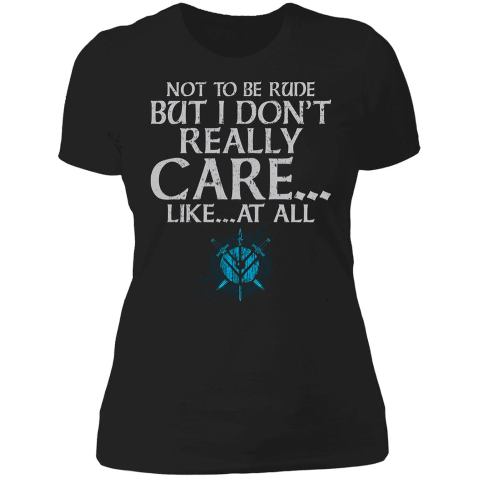 Shieldmaiden, Viking, Norse, Gym t-shirt & apparel, Don't Really Care, FrontApparel[Heathen By Nature authentic Viking products]Next Level Ladies' T-ShirtBlackX-Small