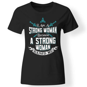Shieldmaiden, Viking, Norse, Gym t-shirt & apparel, I am a strong woman, FrontApparel[Heathen By Nature authentic Viking products]Next Level Ladies' T-ShirtBlackX-Small