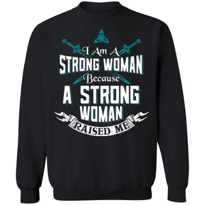 Shieldmaiden, Viking, Norse, Gym t-shirt & apparel, I am a strong woman, FrontApparel[Heathen By Nature authentic Viking products]Unisex Crewneck Pullover SweatshirtBlackS