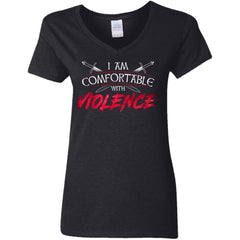 Shieldmaiden, Viking, Norse, Gym t-shirt & apparel, I am comfortable with violence, FrontApparel[Heathen By Nature authentic Viking products]Ladies' V-Neck T-ShirtBlackS