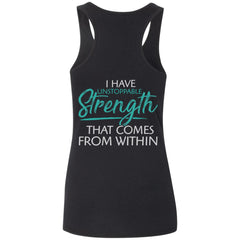 Shieldmaiden, Viking, Norse, Gym t-shirt & apparel, I have unstoppable strength, BackApparel[Heathen By Nature authentic Viking products]Ladies' Softstyle Racerback TankBlackS