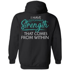 Shieldmaiden, Viking, Norse, Gym t-shirt & apparel, I have unstoppable strength, BackApparel[Heathen By Nature authentic Viking products]Unisex Pullover HoodieBlackS