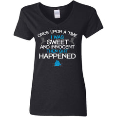 Shieldmaiden, Viking, Norse, Gym t-shirt & apparel, I was sweet and innocent, FrontApparel[Heathen By Nature authentic Viking products]Ladies' V-Neck T-ShirtBlackS